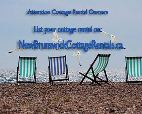About New Brunswick Cottage Rentals